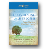 God's Healing for Life's Losses